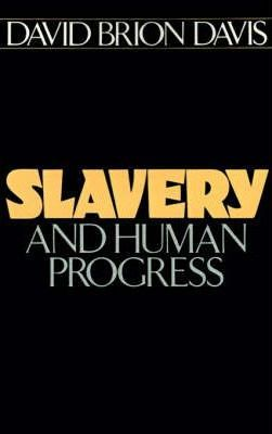 Slavery and Human Progress