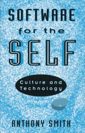 Software of the Self