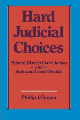Hard Judicial Choices