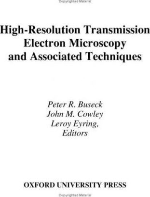 High-Resolution Transmission Electron Microscopy and Associated Techniques