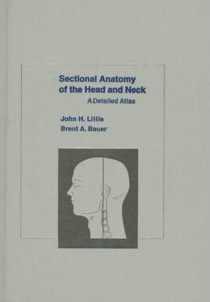 Sectional Anatomy of the Head and Neck