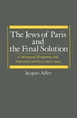 The Jews of Paris and the Final Solution