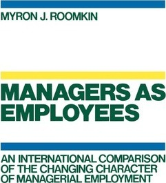 Managers as Employees