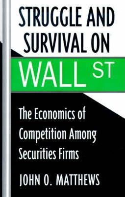 Struggle and Survival on Wall Street