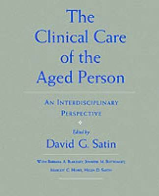 The Clinical Care of the Aged Person