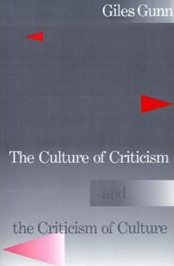 The Culture of Criticism and the Criticism of Culture