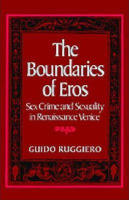 The Boundaries of Eros