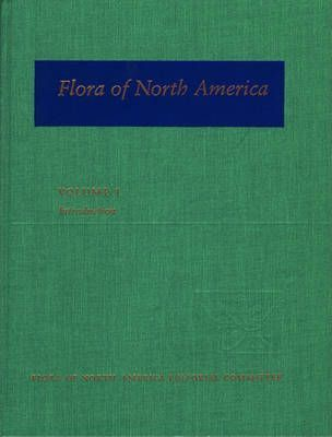 Flora of North America: Volume 1: Introduction