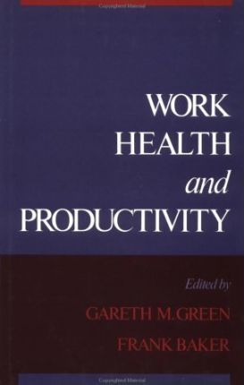 Work, Health and Productivity