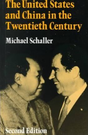 The United States and China in the Twentieth Century
