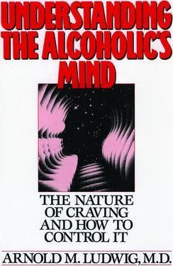 Understanding the Alcoholic's Mind