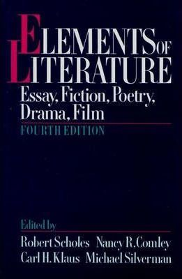 Elements Of Literature  Robert Scholes   Elements Of Literature