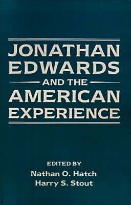Jonathan Edwards and the American Experience