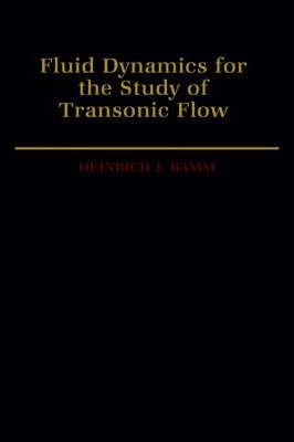 Fluid Dynamics for the Study of Transonic Flow