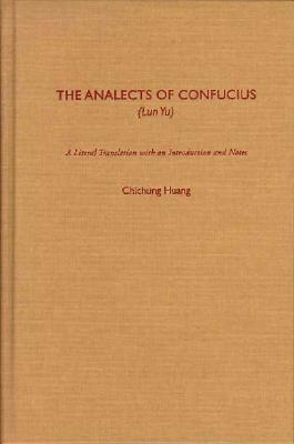 The Analects of Confucius (Lun Yu)