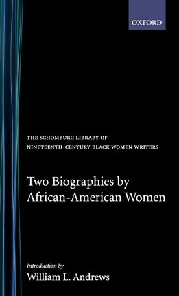 Two Biographies of African-American Women