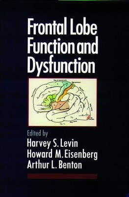 Frontal Lobe Function and Dysfunction