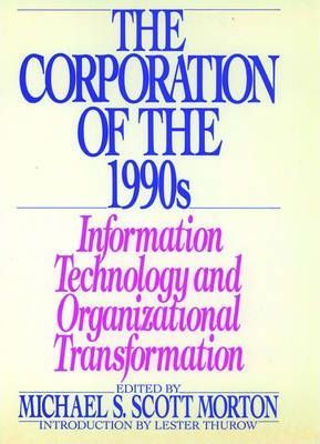 The Corporation of the 1990s