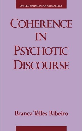 Coherence in Psychotic Discourse