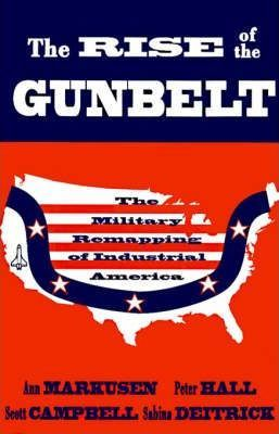 The Rise of the Gunbelt