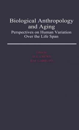 Biological Anthropology and Aging