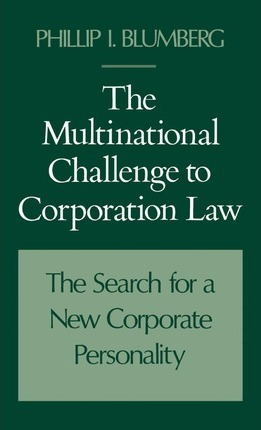 The Multinational Challenge to Corporation Law