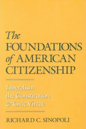 The Foundations of American Citizenship
