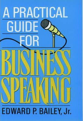 A Practical Guide to Business Speaking