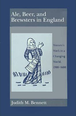 Ale, Beer and Brewsters in England