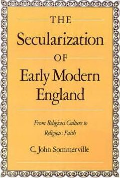 The Secularization of Early Modern England
