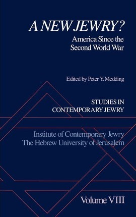 Studies in Contemporary Jewry: VIII: A New Jewry?