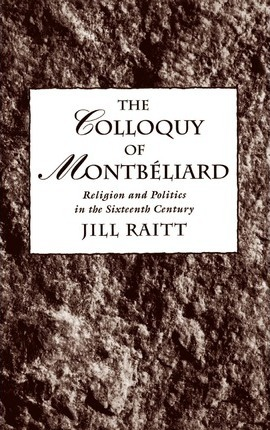 The Colloquy of Montbeliard