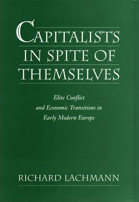 Capitalists in Spite of Themselves