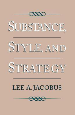 Substance, Style and Strategy