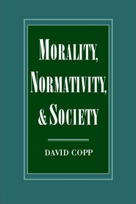 Morality, Normativity, and Society