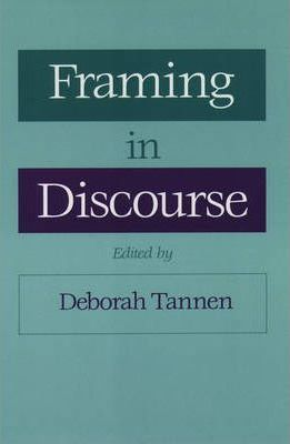 Framing in Discourse