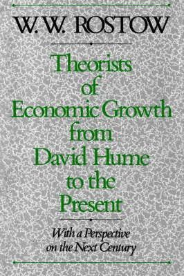 Theorists of Economic Growth from David Hume to the Present
