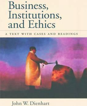 Business, Institutions and Ethics