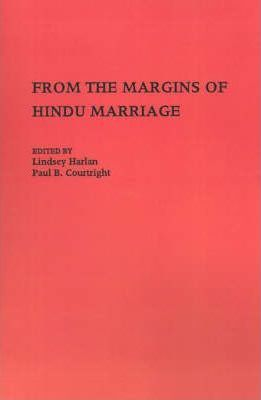 From the Margins of Hindu Marriage