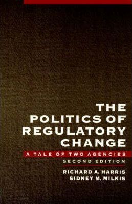 The Politics of Regulatory Change