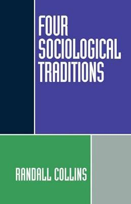 Four Sociological Traditions