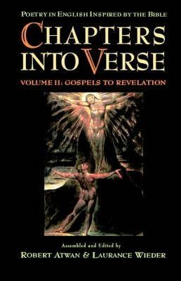 Chapters into Verse: Volume Two: Gospels to Revelation