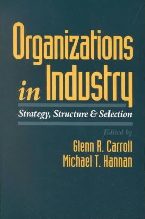 Organizations in Industry