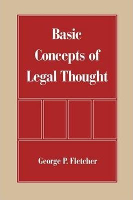 The Basic Concepts of Legal Thought