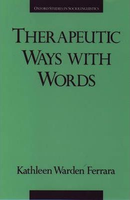 Therapeutic Ways with Words