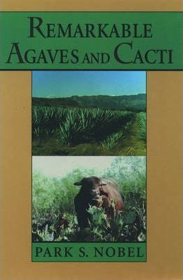 Remarkable Agaves and Cacti