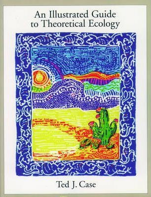An Illustrated Guide to Theoretical Ecology