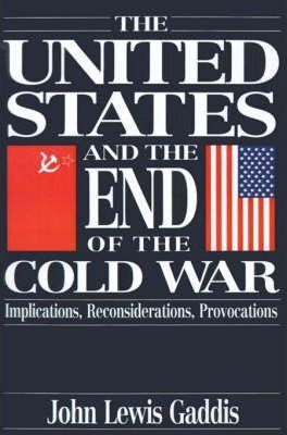 The United States and the End of the Cold War
