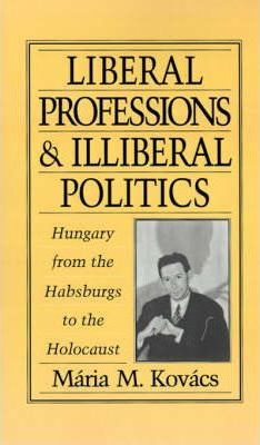 Liberal Professions and Illiberal Politics