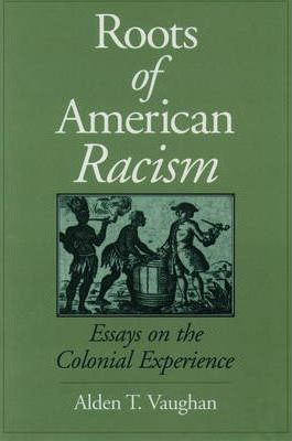 The Roots of American Racism